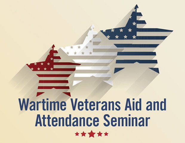 Wartime Veterans Aid and Attendance Seminar.png