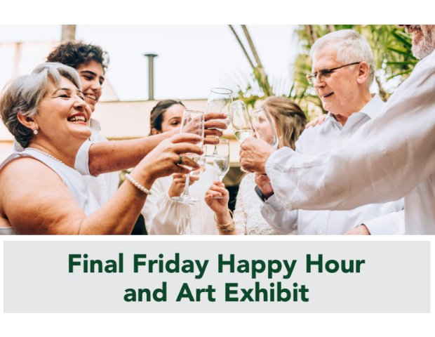 Final Friday Happy Hour and Art Exhibit .png