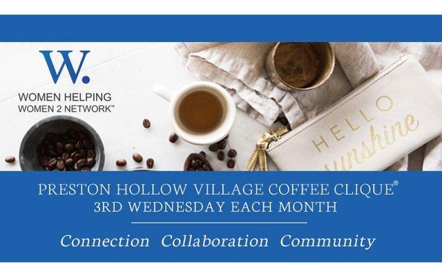 WHW2N Preston Hollow Village Coffee Clique (N. Dallas)