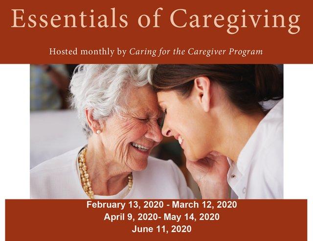 Essentials of Caregiving - UT Health School of Nursing's Caring for the Caregiver Program.