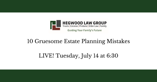 10 Gruesome Estate Planning Mistakes
