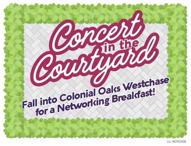 Concert in the Courtyard Networking Breakfast