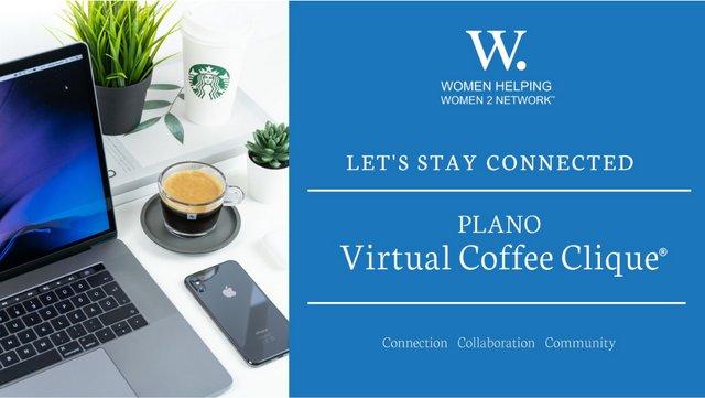 WHW2N Plano Virtual Coffee Clique
