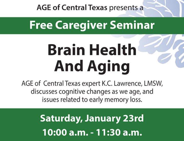 Caregiver Seminar Brain Health and Aging