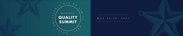 AHCA NCAL 2021 Quality Summit