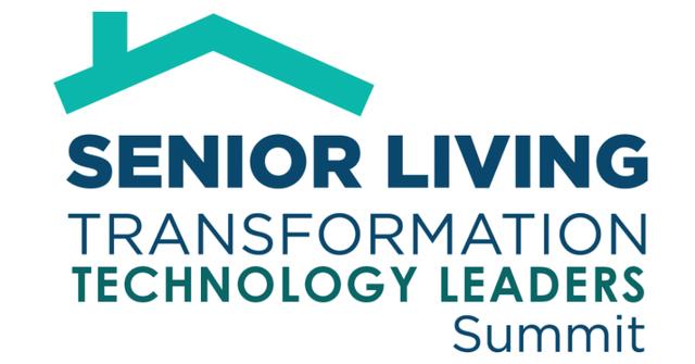 Senior Living Transformation Technology LeadersVirtual Summit