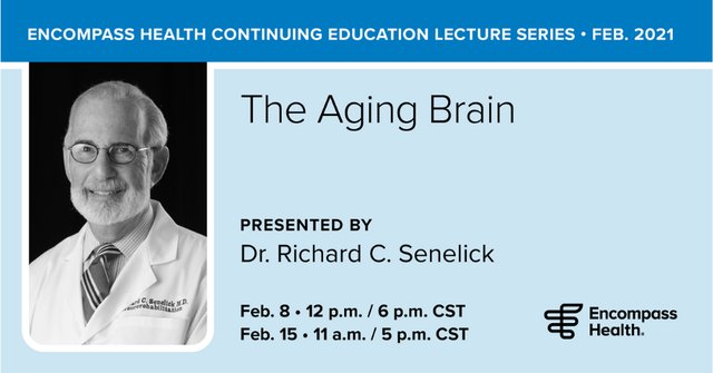 Encompass Health Continuing Education Lecture Series