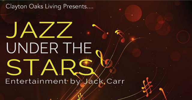 Clayton Oaks Living Presents Jazz Under the Stars