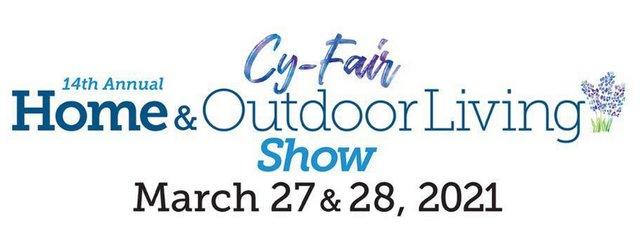 2021 Cy-Fair Home & Outdoor Living Show