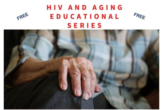 HIV and Aging Educational Series