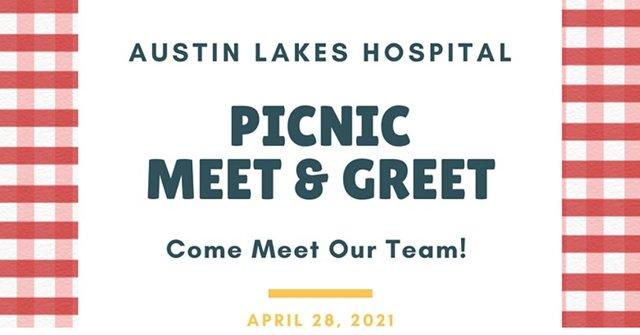 Picnic Meet & Greet at Austin Lakes Hospital