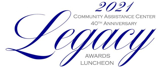 2021 Community Assistance Center Legacy Awards Luncheon