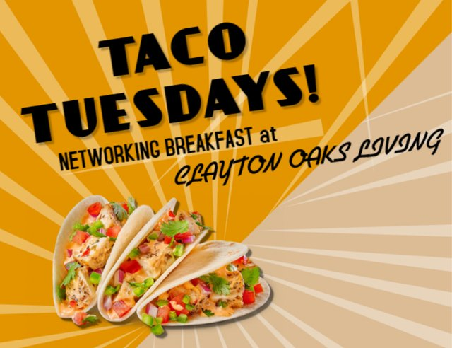Taco Tuesday Networking Breakfast at Clayton Oaks Living