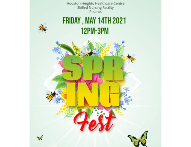 First Annual Spring Fest at Houston Heights Healthcare Centre