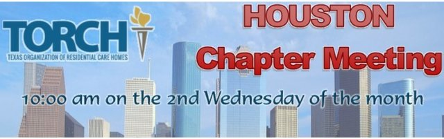 TORCH Houston Chapter Monthly Meeting
