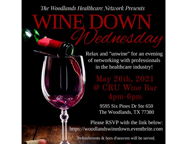 The Woodlands Healthcare Network Presents Wine Down Wednesday