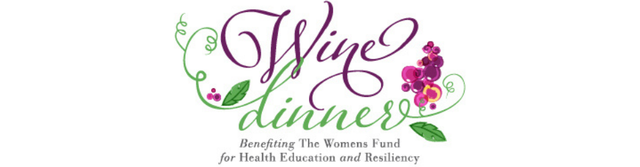 The Women's Fund 6th Annual Wine Dinner