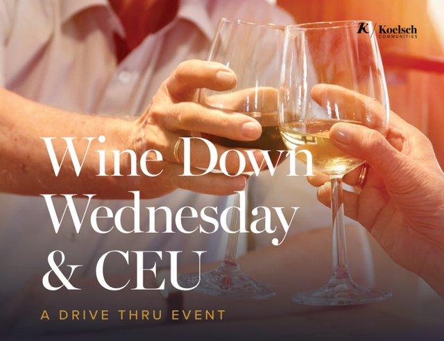 Wine Down Wednesday & CEU at Arbor Hills