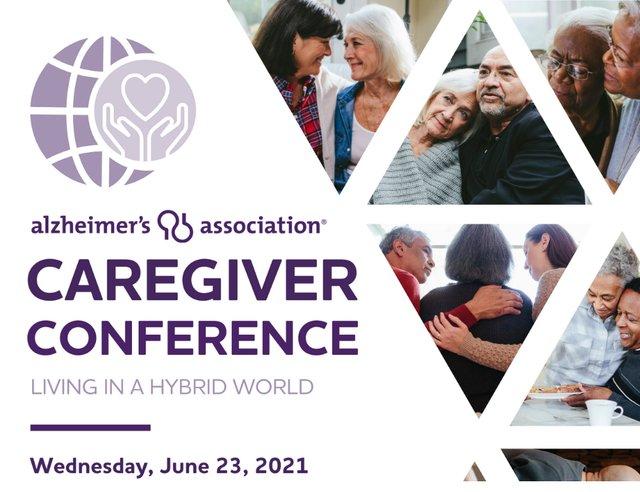 Alzheimer's Association 2021 Caregiver Conference