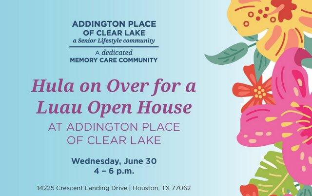 Open House Luau at Addington Place of Clear Lake