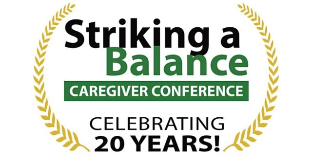 20th Annual Striking a Balance Caregiver Conference