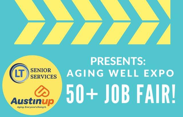 2021 Aging Well Expo 50 + Job Fair