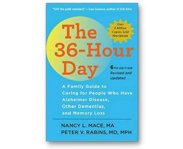 The 36-Hour Day by Nancy L. Mace and Peter V. Rabins
