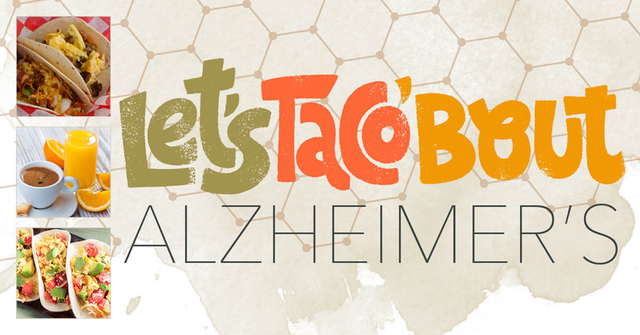 Let's Taco 'Bout Alzheimer's Texas Regional Bank, Lake Hills Pharmacy and Longleaf Bee Cave.png