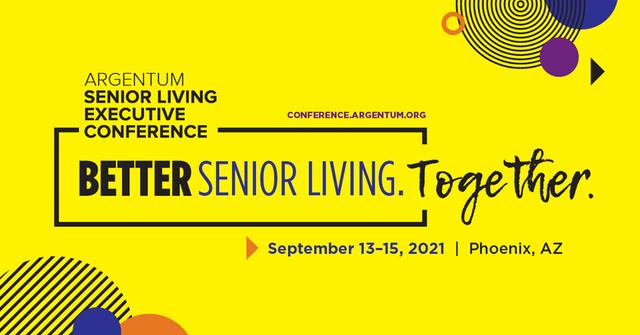 Get Together at Argentum 2021 Senior Living Executive Conference.png